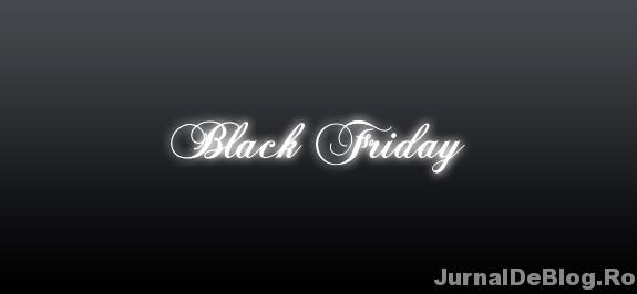 Black Friday, cea mai neagra vineri