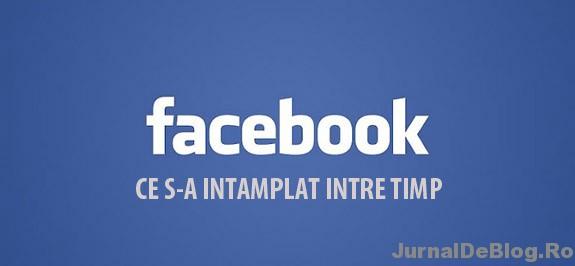 Ce lucruri s-au intamplat de la aparitia Facebook